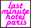 last_minute_hotel_paris