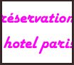 rservation_hotel_paris